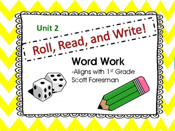 Roll, Read, and Write!  Scott Foresman Unit 2--Long /u/