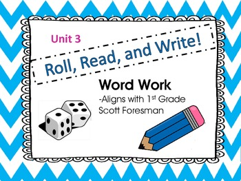 Roll, Read, and Write Scott Foresman Unit 3 Week 2 Words w