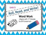 Roll, Read, and Write Scott Foresman Unit 3 Week 4 Adding -ed