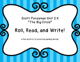 "Roll, Read, and Write! ""The Big Circle"" Scott Foresman 2.4"