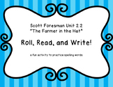 "Roll, Read, and Write! ""The Farmer in the Hat"" Scott Foresman 2.2"