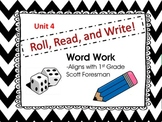 Roll, Read, and Write Unit 4 Week 3 Scott Foresman Long o