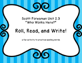 "Roll, Read, and Write! ""Who Works Here?"" Scott Foresman 2.3"