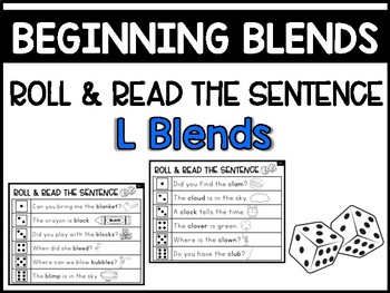 L Blends Phonics Center:  Roll & Read the Sentence