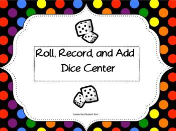 Roll, Record, and Add Dice Center Game