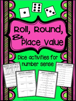 Roll, Round, & Place Value: Dice Activities for Number Sense