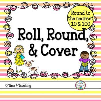 Roll, Round, and Cover