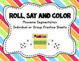 Literacy Station: Roll, Say, Color (Phoneme Segmentation P