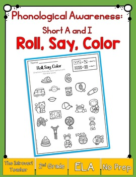 Roll, Say & Color: Short A and Short I Phonemic Awareness