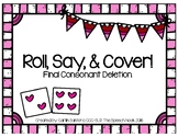 Roll, Say, & Cover: Final Consonant Deletion
