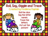 Roll, Say, Giggle, Trace Alphabet Game