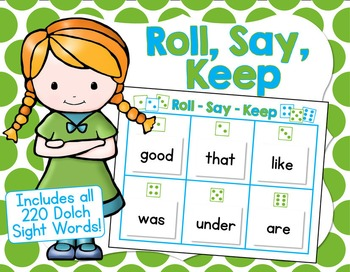 Roll, Say, Keep - A Dolch Sight Words Game.  Includes 220 Sight Word Cards!