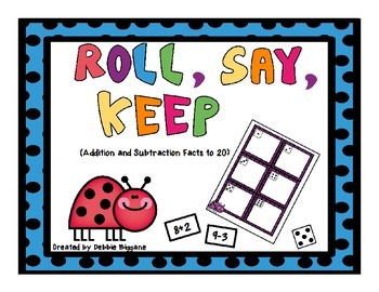 Roll, Say, Keep: Addition and Subtraction Facts to 20