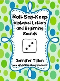 Roll, Say, Keep Alphabet Letters and Beginning Sounds