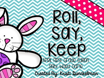 Roll, Say, Keep -- April First Grade Edition