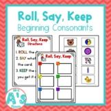 Roll, Say, Keep: Beginning Consonants