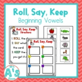 Roll, Say, Keep: Beginning Vowels