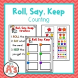Roll Say Keep | Counting Game