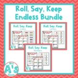 Roll, Say, Keep Endless **BUNDLE**