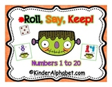 Roll, Say, Keep- Halloween Numbers 1-20