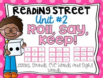 Roll, Say, Keep! {Kindergarten Reading Street Unit #2}