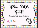 Roll, Say, Keep! Letter and Numbers