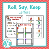 Roll, Say, Keep: Letters