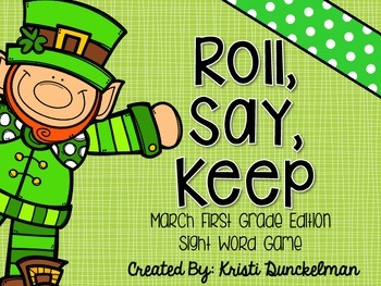 Roll, Say, Keep -- March First Grade Edition