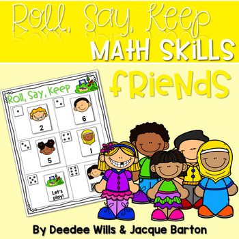 Roll, Say, Keep Math Center Game Friends