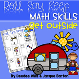 Roll, Say, Keep Math Center Game Get Outside