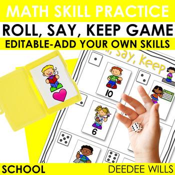 Roll, Say, Keep Math Center Game School