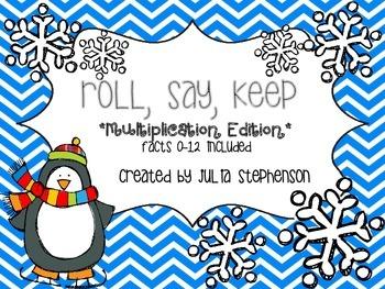 Roll, Say, Keep ~ Multiplication Edition