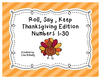 Roll, Say, Keep Numbers 1-30 Thanksgiving Edition
