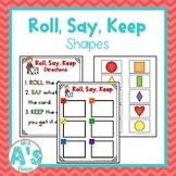 Roll, Say, Keep: Shapes