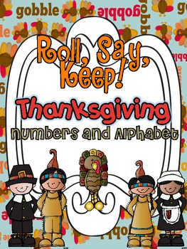 Roll Say Keep Thanksgiving {Alphabet and Numbers}