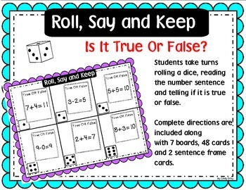 Roll, Say and Keep Is It True Or False?