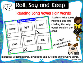 Roll, Say and Keep Long Vowel Pair Words ~ BONUS Oh no! Game