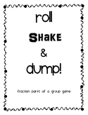 Roll, Shake, and Dump! Fraction Game