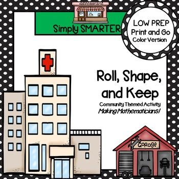 Roll, Shape, and Keep:  LOW PREP Community Themed Shape Identification Activity