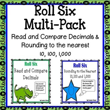 Roll Six Bundle – Decimals and Rounding!