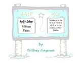 Roll & Solve:  Addition Facts