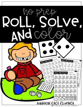 Roll, Solve, and color (Addition)