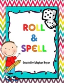 Roll & Spell {Spelling ~ Word Work}