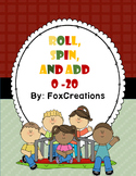 Roll,Spin and Add Up to 20 Back to School Printable Math Centers