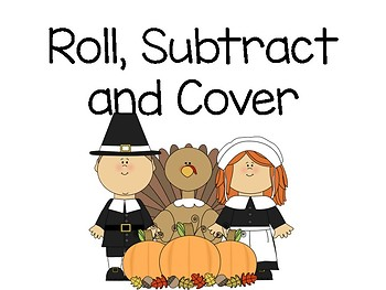 Roll, Subtract, and Cover
