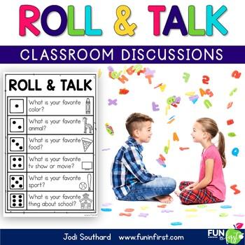 Roll & Talk (Classroom Discussions)