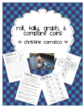 Roll, Tally, Graph, & Compare Coins