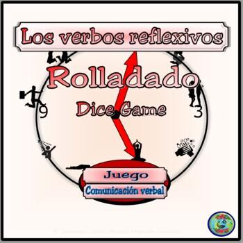Reflexive Verb Practice Dice Speaking Game - Rolladado Un Juego de Combinaciones