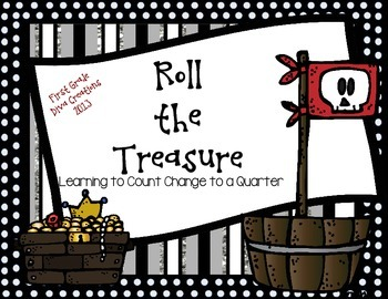 Roll The Treasure {A Pirate Math Center for Learning to Count Change}