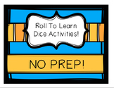 Roll To Learn Dice Activities - Literacy, Phonics, Math, a